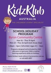 KidzKlub April School Holiday Program presented by Kidzklub Australia & Byron Community Centre @ Byron Community Centre Verandah Room (UPSTAIRS)