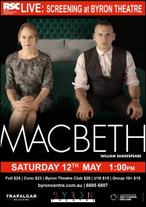 Macbeth by William Shakespeare - RSC Live Screening presented by Byron Theatre @ Byron Theatre