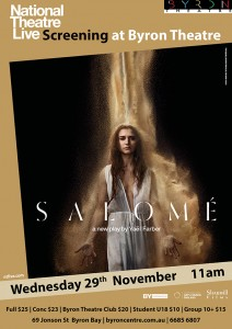 Salomé by Yaël Farber - National Theatre Live Screening presented by Byron Theatre @ Byron Theatre