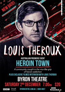 Louis Theroux Premiere Event: Heroin Town presented by Byron Theatre @ Byron Theatre