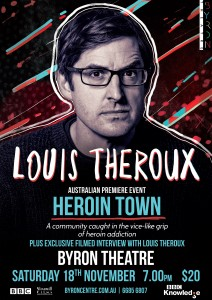 **EVENT POSTPONED** Louis Theroux Premiere Event: Heroin Town presented by Byron Theatre @ Byron Theatre