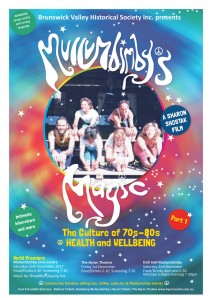 Mullumbimby's Magic - The Culture of 70s - 80s Presented by Brunswick Valley Historical Society Inc. @ Byron Theatre