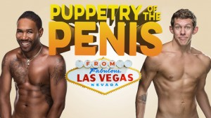 Puppetry of the Penis presented by A-List Entertainment @ Byron Theatre