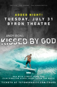 Andy Irons: Kissed by God presented by Teton Gravity Research **Added Night** @ Byron Theatre | Byron Bay | New South Wales | Australia