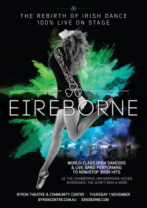 Eireborne - The Rebirth Of Irish Dance presented by MPire Creative @ Byron Theatre | Byron Bay | New South Wales | Australia