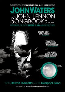 John Waters - The John Lennon Songbook presented by The Harbour Agency @ Byron Theatre