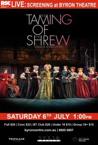 The Taming of the Shrew by William Shakespeare - RSC Live Screening presented by Byron Theatre @ Byron Theatre