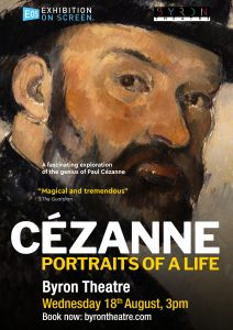 Cézanne: Portraits of a Life – Exhibition On Screen presented by Byron Theatre @ Byron Theatre
