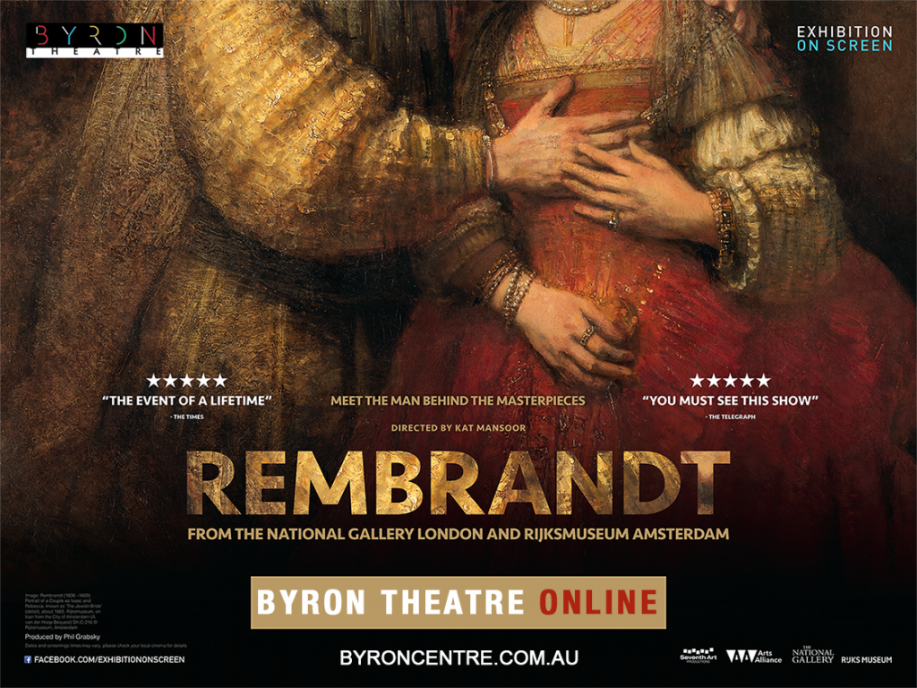 Stream at Home: Rembrandt from the National Gallery, London & Rijksmuseum, Amsterdam - Exhibition On Screen - Byron Theatre Online