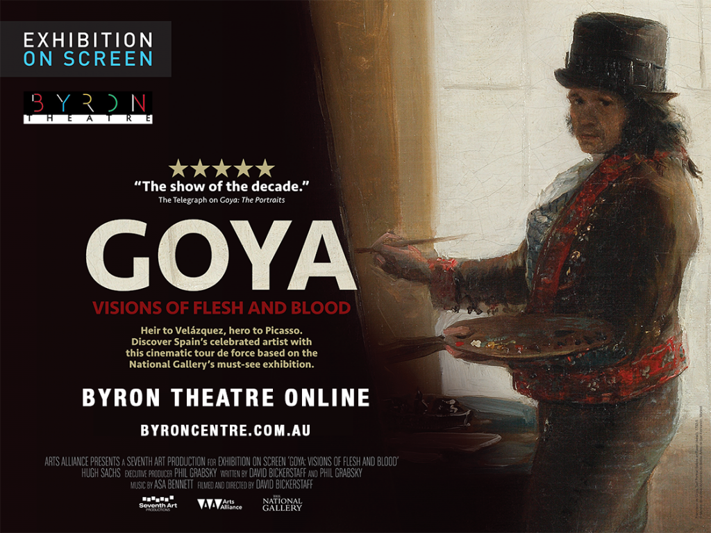 Stream at Home: Goya: Visions of Flesh and Blood - Exhibition On Screen - Byron Theatre Online