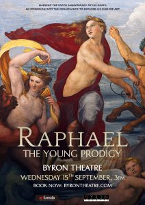 Raphael: The Young Prodigy – Art On Screen presented by Byron Theatre @ Byron Theatre