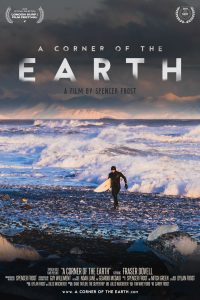 A Corner of the Earth - Film Premiere + Q&A presented by Spencer Frost Films & Byron Surf Flicks @ Byron Theatre