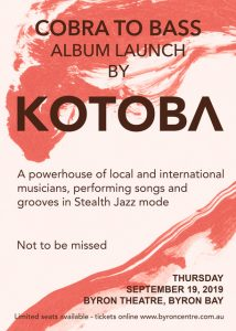 KOTOBA Album Launch: 'Cobra to Bass' at Byron Theatre
