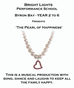 The Pearl of Happiness presented by Bright Lights Performance School @ Byron Theatre