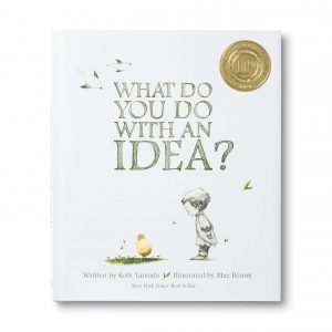 Full of Ideas presented by Byron Community Primary School at Byron Theatre -What Do You Do With an Idea - book cover