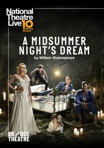 A Midsummer Night's Dream – National Theatre Live Screening presented by Byron Theatre @ Byron Theatre