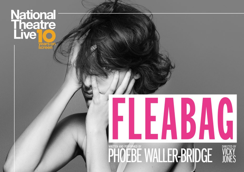 Fleabag – National Theatre Live Screening presented by Byron Theatre