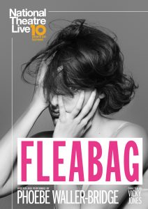 Fleabag – National Theatre Live Screening presented by Byron Theatre @ Byron Theatre
