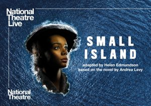 Small Island – National Theatre Live Screening presented by Byron Theatre
