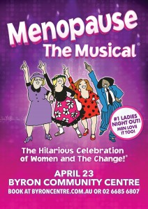 MENOPAUSE THE MUSICAL® presented by SK Entertainment & GFour Productions @ Byron Theatre