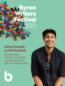 **CANCELLED** Using Comedy to Hit the Mark presented by Byron Writers Festival @ Byron Theatre | Byron Bay | New South Wales | Australia