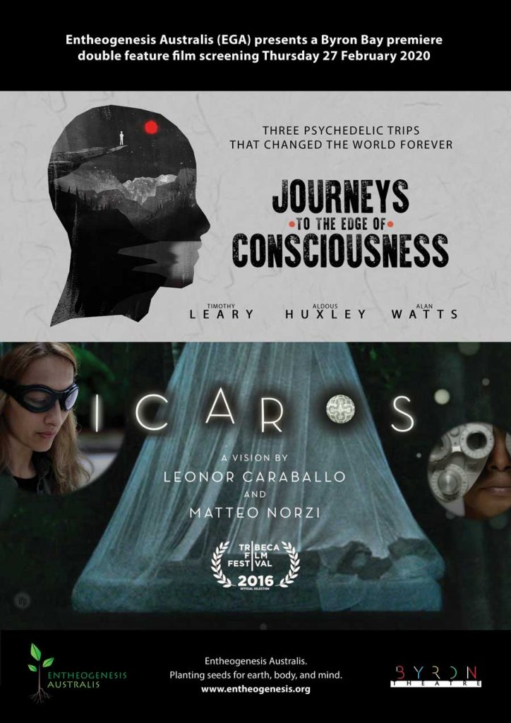 NSW Premiere of Journeys to the Edge of Consciousness & Icaros: A Vision presented by Entheogenesis Australis at Byron Theatre
