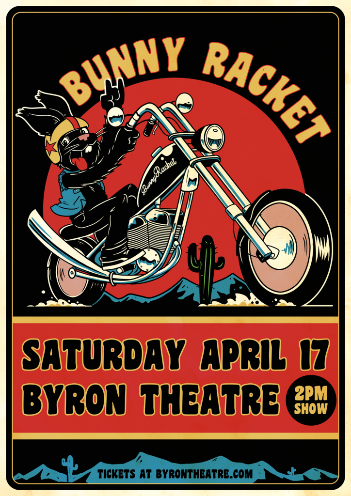 Bunny Racket Live! at Byron Theatre