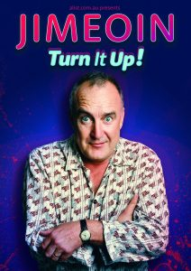 Jimeoin – Turn It Up! presented by A-List Entertainment @ Byron Theatre | Byron Bay | New South Wales | Australia