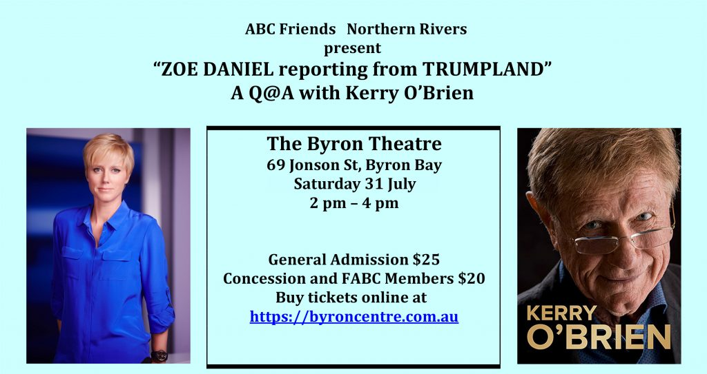 Zoe Daniel Reporting from Trumpland - Q&A with Kerry O'Brien presented by ABC Friends Northern Rivers at Byron Theatre